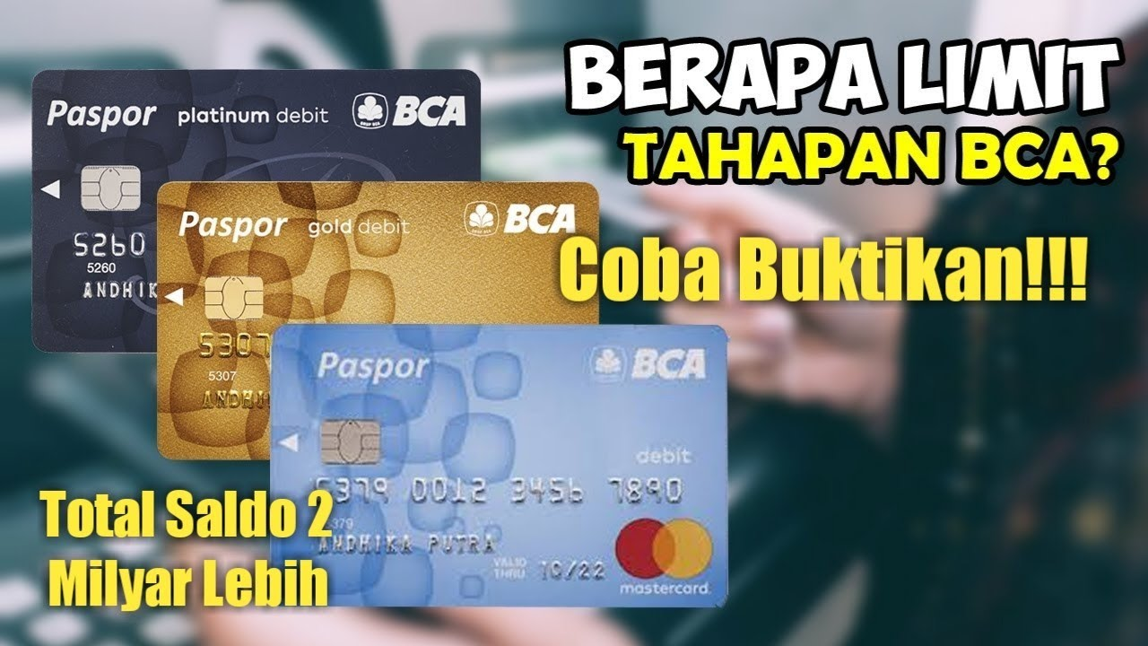 Berapa Limit Atm Bca Perbedaan Rekening Bca Platinum Bca Gold Bca Blue Bank Bca Youtube