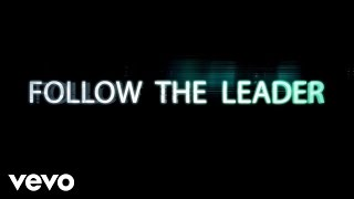 Скачать Follow The Leader Lyric Video