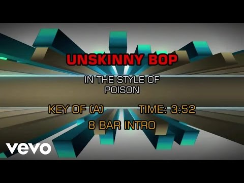Poison - Unskinny Bop (Karaoke)