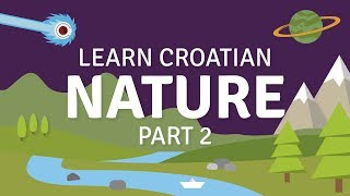 Nature 2 Vocabulary Dictionary (Learn Croatian)