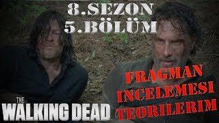 The Walking Dead 8.Sezon 5.Bölümagman Fr Analizi Teorilerim Kim Öle Kim Kala