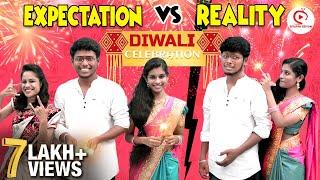 Diwali Celebration Expectation vs Reality   Diwali Sothanaigal   Diwali Special Video   bigil Diwali