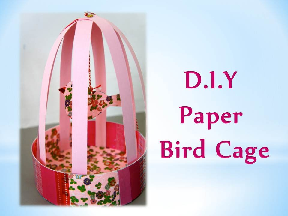 Diy How To Make Paper Bird Cage Youtube