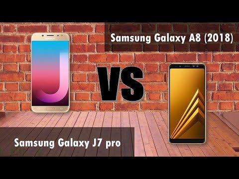 samsung J7 pro VS Samsung Galaxy A8 (2018)
