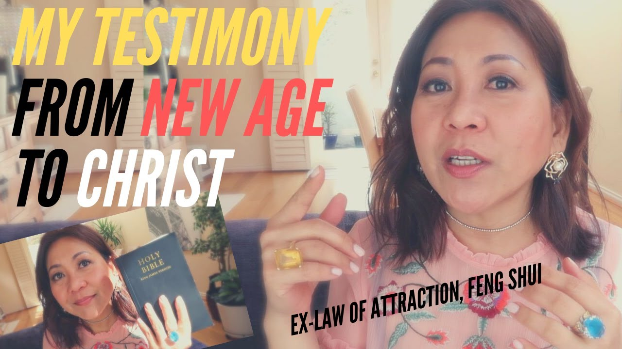 From New Age to Christ - My Testimony | Law of Attraction, Feng ...