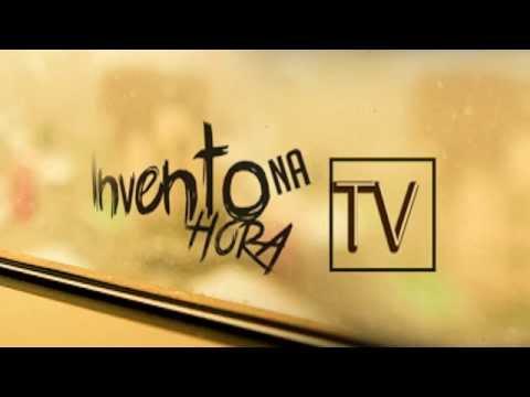 a do Canal Invento na Hora TV