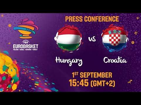 Hungary v Croatia - Live - Press Conference - FIBA EuroBasket 2017