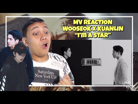 "MV REACTION #63 - WOOSEOK X KUANLIN ""I'M A STAR"""