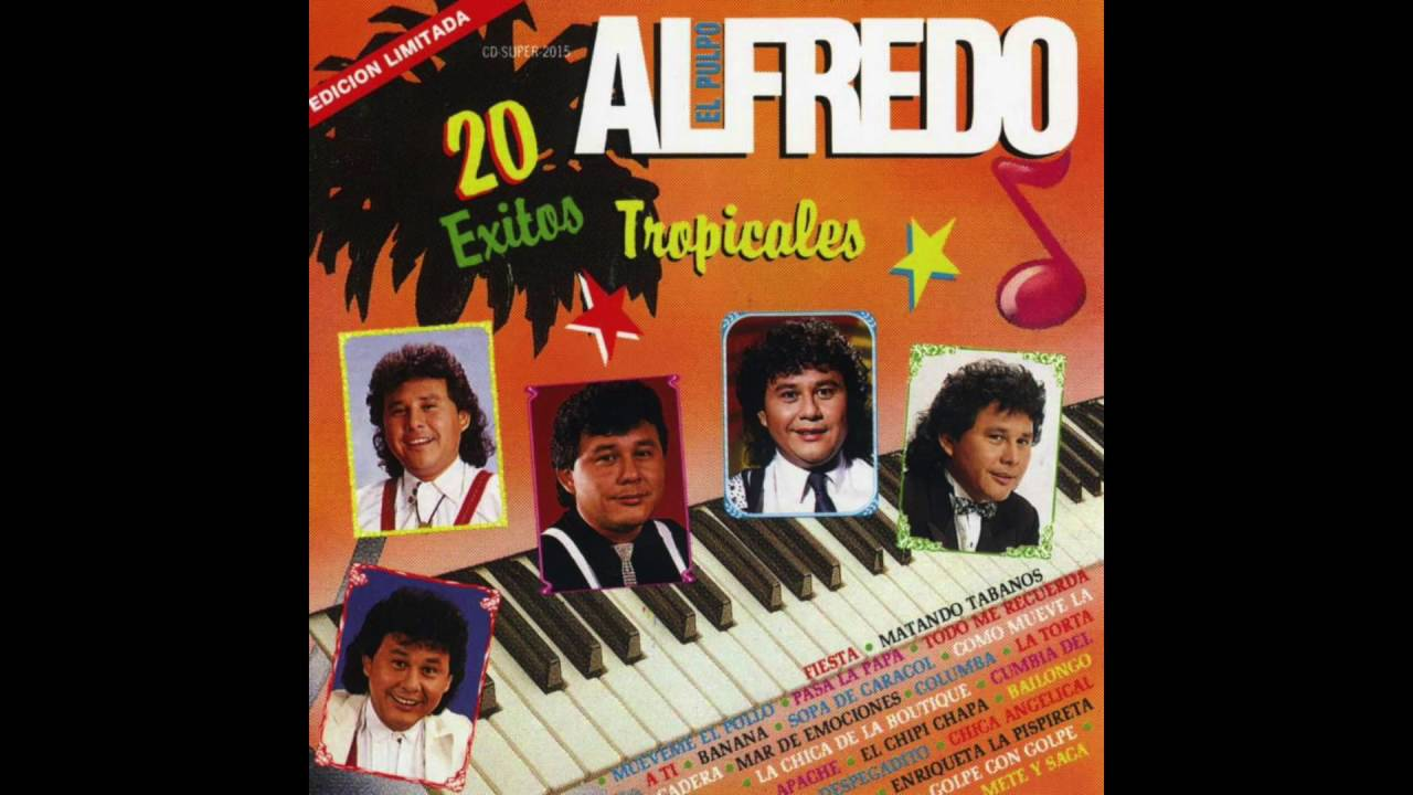 Alfredo El Pulpo Y Sus Teclados — Todo Me Recuerda A Ti