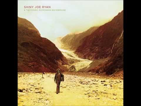 Shiny Joe Ryan & the Cosmic Microwave Background (Full Album)
