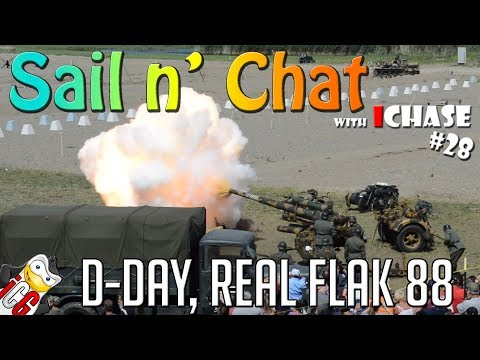 Sail n' Chat # 28 - D-Day Reenactment - REAL Flak 88 - Let's Battle Tour - Conneaut Ohio