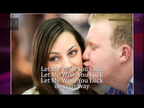 Let Me Wish You Luck by Ian Martyn