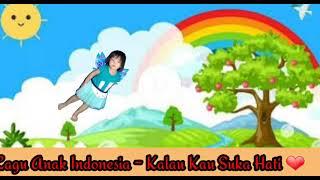 Kalau Kau Suka Hati - Lagu Anak Indonesia Cover Rizqya Channel