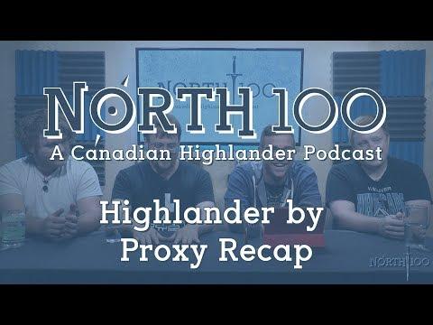 North 100 Ep49 - Highlander by Proxy Recap