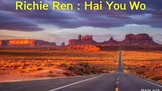 Richie Ren - Hai You Wo ( Karaoke ) Masih ada Diriku