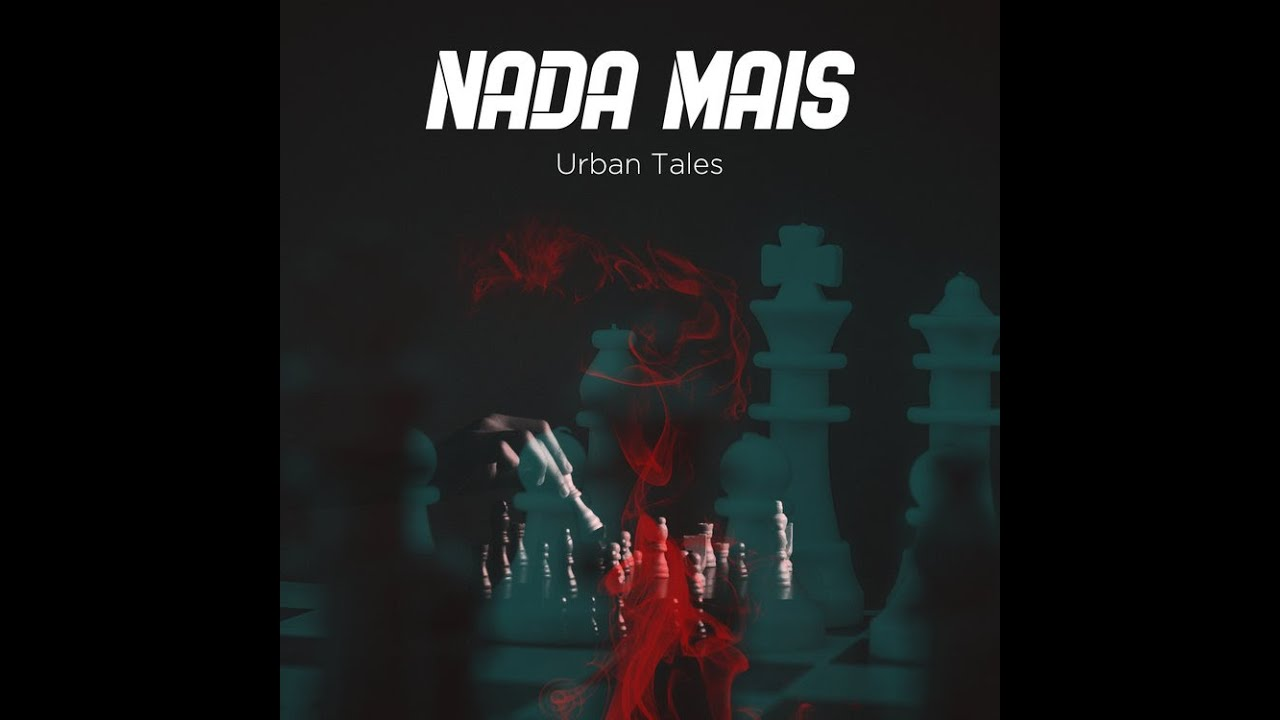 Urban Tales new single - NADA MAIS