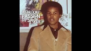 """""""A Childlike Passion"""" (A Soulful House Mix) by DJ Spivey"""