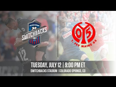 Watch Live: Colorado Springs Switchbacks FC vs 1. FSV Mainz 05 7-12-16 (International Exhibition)