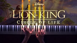 The Lion King (2019) - Circle Of Life [Piano Cover]
