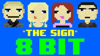 The Sign (8 Bit Remix Cover Version) [Tribute to Ace of Base] - 8 Bit Universe