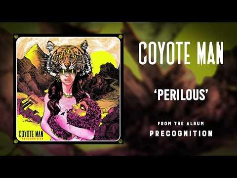 Coyote Man - Perilous - VIDEO SINGLE - (INSTRUMENTAL ROCK)
