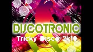 DiscoTronic-Tricky Disco (Dj Kera Club Mix)