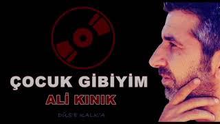 Ali Kınık - Çocuk Gibiyim Remix Resimi