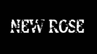 New Rose - Αλητεια και Rock