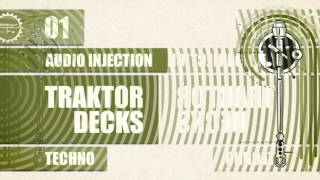 Techno Traktor Decks - Audio Injection Traktor Decks