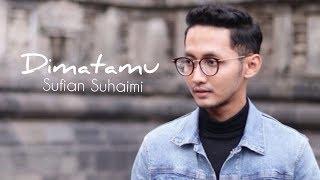 Di Matamu Sufian Suhaimi Audio with Lyric HD