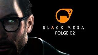 Wenn es schief gehen muss, dann aber richtig | Folge 2 | Black Mesa | Let´s Play