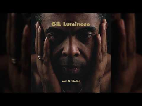 """Gilberto Gil - """"Super Homem - A Canção"""" - Gil Luminoso"""