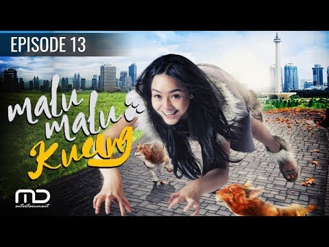 Malu Malu Kucing - Episode 13