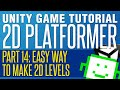 Easy Way To Make 2D Levels - Unity 2D Pl