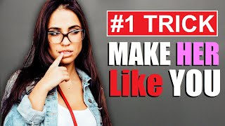 #1 TRICK To Get Girls To Like YOU! (WITHOUT Confidence)