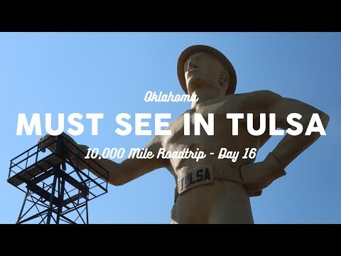 Things to Do in Tulsa, OK | 10K Road Trip Day 16