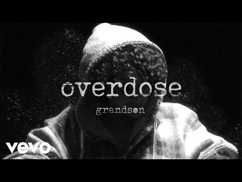 grandson - Overdose
