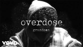 grandson - Overdose.mp3
