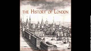 The History of London by Walter Besant - Lessons 13-14: Fitzstephen