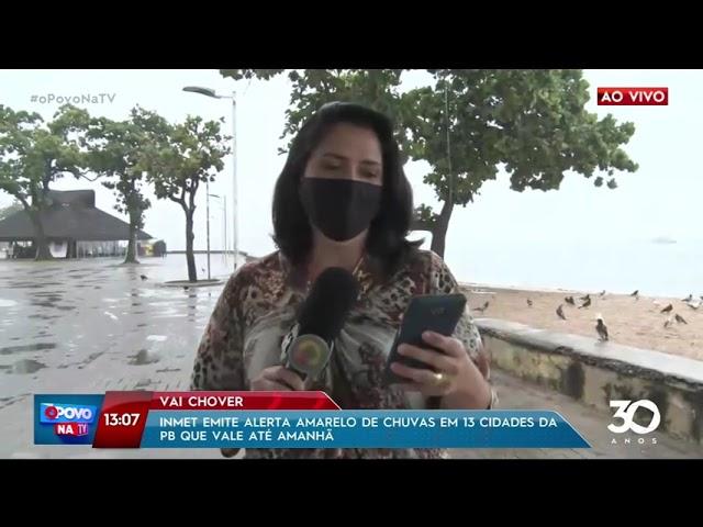 Inmet alerta amarelo de chuvas em 13 cidades da PB que vale até amanhã- O Povo na TV