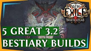 PoE 3.2 Builds - Another 5 Great Bestiary League Build Guides (2018)