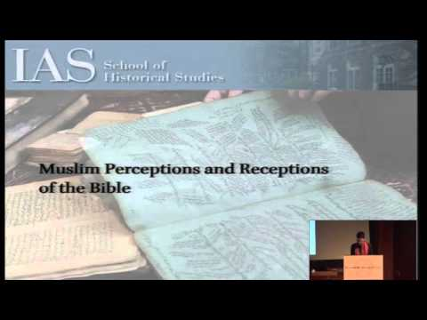Muslim Perceptions and Receptions of the Bible - Sabine Schmidtke