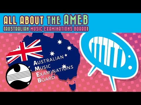All About The AMEB (Australian Music Examinations Board)