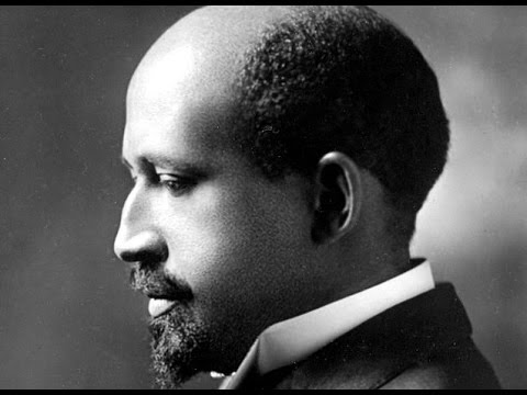 How W.E.B. Du Bois Changed Forever the Way Americans Think A