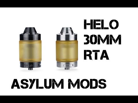 Helo 30mm RTA From Asylum Mods Review