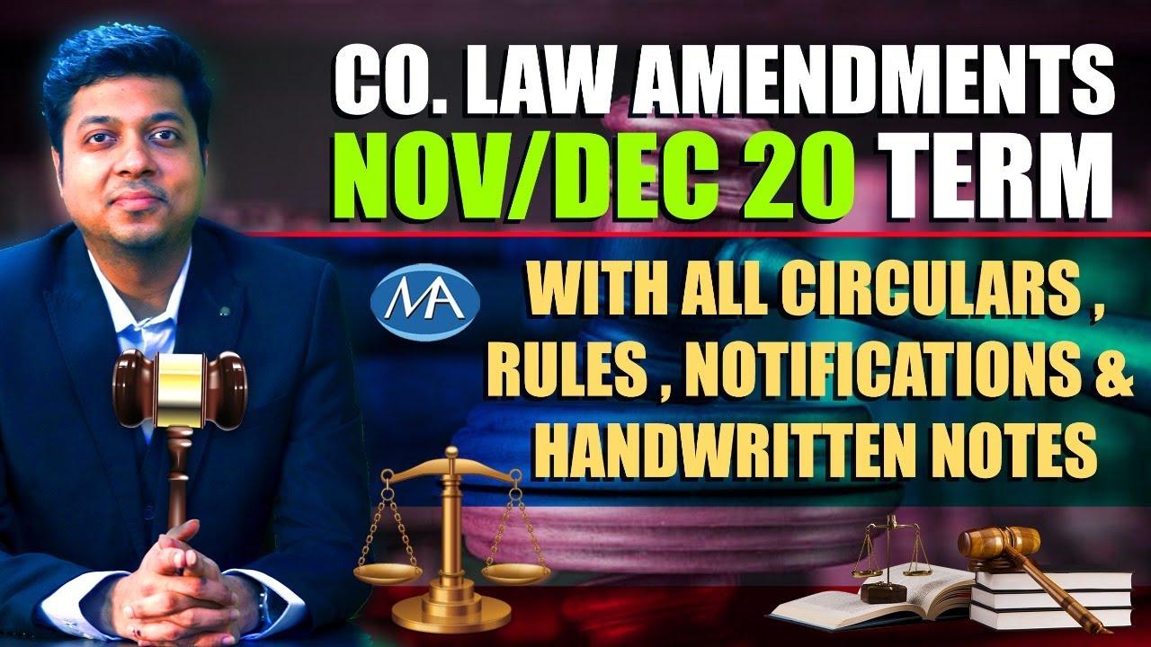 Co.Law Amendments Nov/Dec 20 Term || CA CMA Inter || CS Executive & CS Professional