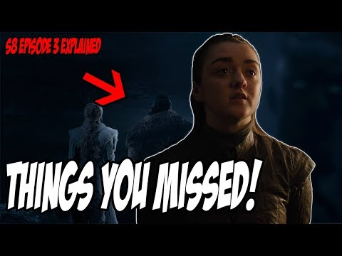 Things You MISSED! Game Of Thrones Season 8 Episode 3 (Explained)
