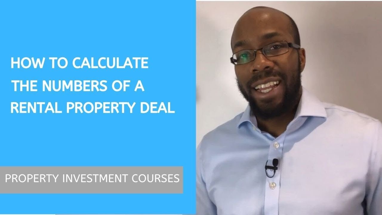 How To Calculate ⚖ The Numbers Of a Rental Property Deal (2018)