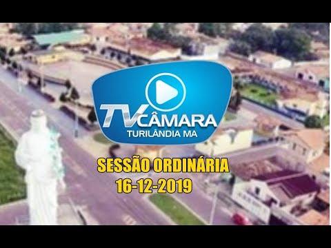 TV CÂMARA - TURILÂNDIA- MA (SESSÃO ORDINÁRIA EM 16 -12-2019)