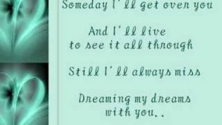 Dreaming my dreams with you by Collin Raye